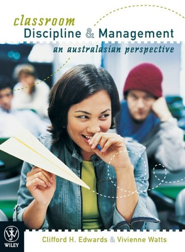 9780470803417: Classroom Discipline & Management: An Australasian Perspective