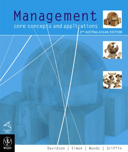9780470814871: Management Core Concepts and Applications