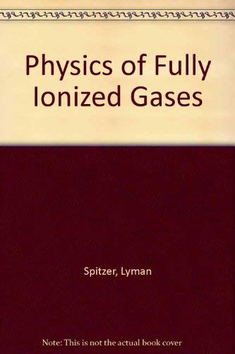 9780470817230: Physics of Fully Ionized Gases