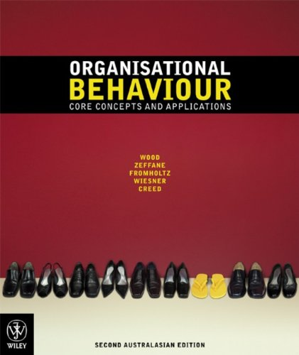 9780470818565: Organisational Behaviour: Core Concepts