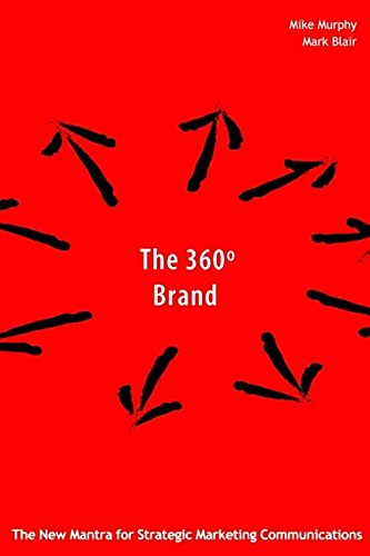 The 360 Degree Brand in Asia: Creating: Mark Blair, Richard