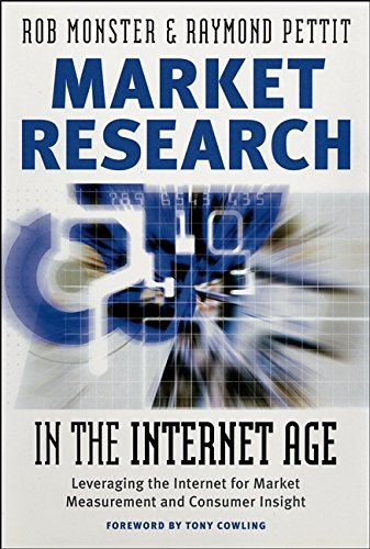 9780470820643: Market Research in the Internet Age: Leveraging the Internet for Market Measurement and Consumer Insight