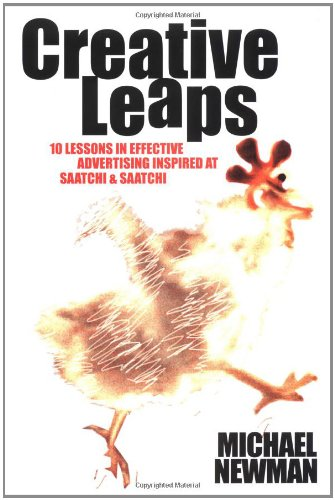 9780470820834: Creative Leaps: 10 Lessons in Effective Advertising Inspired at Saatchi & Saatchi