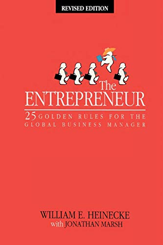 9780470820988: The Entrepreneur: 25 Golden Rules for the Global Business Manager