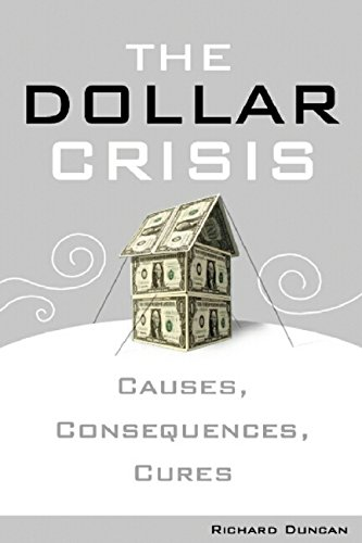 9780470821022: The Dollar Crisis: Causes, Consequences, Cures