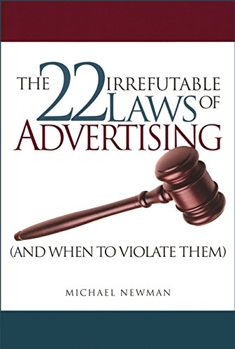 9780470821060: The 22 Irrefutable Laws of Advertising (and When to Violate Them)