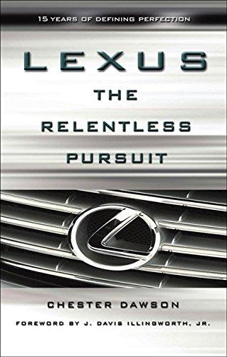 9780470821107: Lexus: The Relentless Pursuit