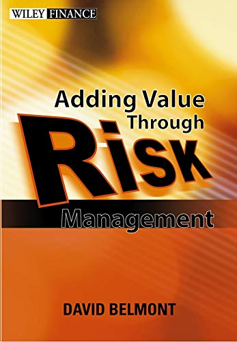 9780470821152: Value Added Risk Management in Financial Institutions: Leveraging Basel II & Risk Adjusted Performance Measurement: Leveraging Basel II and Risk Adjusted Performance Measurement (Wiley Finance Series)