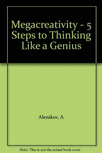 9780470821220: Megacreativity - 5 Steps to Thinking Like A Genius