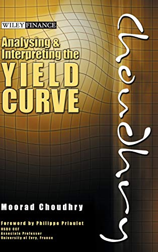 9780470821251: Analysing and Interpreting the Yield Curve