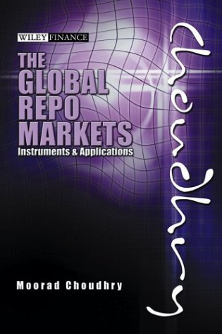 9780470821275: Global Repo Markets: Instruments & Applications: Analysis and Strategies (Wiley Finance Series)