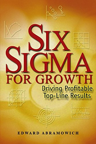 9780470821336: Six Sigma for Growth: Driving Profitable Top-Line Results