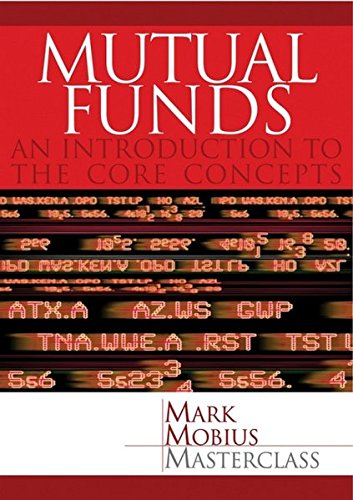 Mutual Funds: An Introduction to the Core Concepts (0470821434) by Mark Mobius