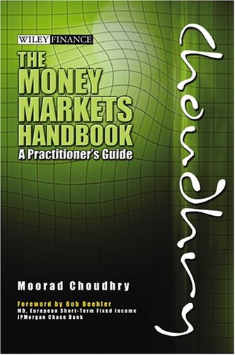 9780470821503: The Money Markets Handbook: A Practitioner's Guide (Wiley Finance)