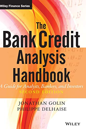 9780470821572: The Bank Credit Analysis Handbook: A Guide For Analysts, Bankers and Investors
