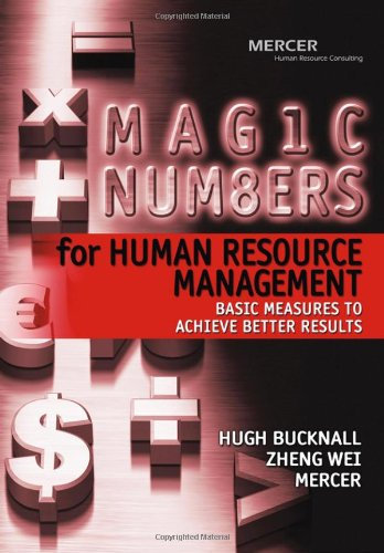 9780470821619: Magic Numbers for Human Resource Management: Basic Measures to Achieve Better Results