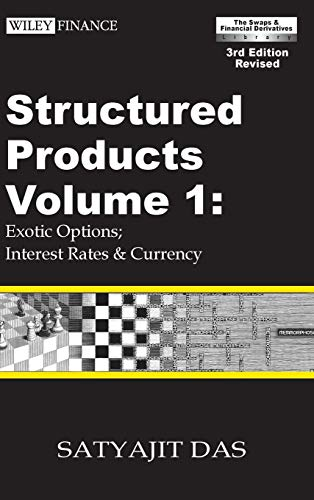 9780470821664: Structured Products Volume 1: Exotic Options; Interest Rates and Currency (The Das Swaps and Financial Derivatives Library)