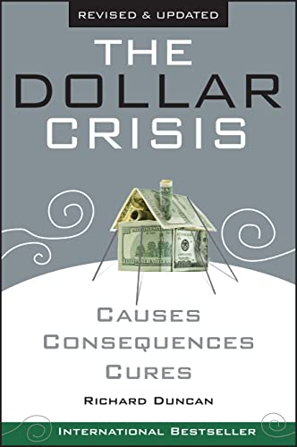 9780470821701: The Dollar Crisis: Causes, Consquences, Cures