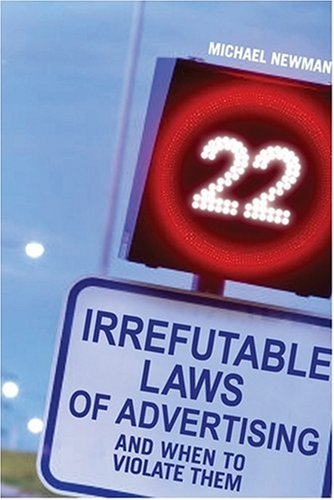 9780470821862: 22 Irrefutable Laws of Advertising: And When to Violate Them