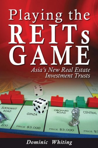 9780470822043: Playing the REITs Game: Asia's New Real Estate Investment Trusts