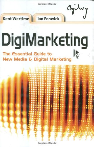 9780470822319: DigiMarketing: The Essential Guide to New Media and Digital Marketing