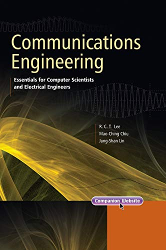 Communications Engineering: Essentials for Computer Scientists and: Richard Chia Tung