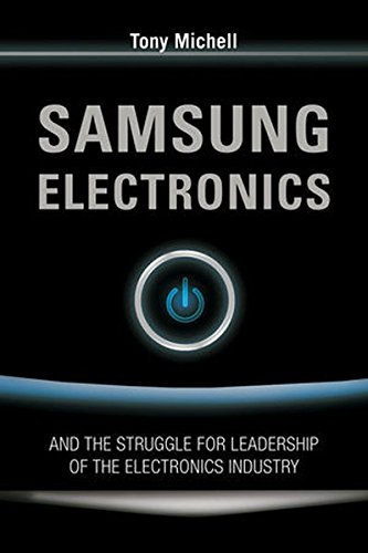 9780470822661: Samsung Electronics And the Struggle for Leadership of the Electronics Industry