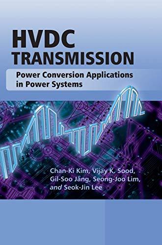 HVDC Transmission: Power Conversion Applications in Power Systems (Hardback): Chan-Ki Kim, Vijay K....
