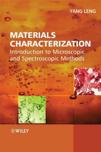 9780470822982: Materials Characterization: Introduction to Microscopic and Spectroscopic Methods