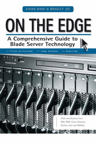 9780470823040: On the Edge: A Comprehensive Guide to Blade Server Technology