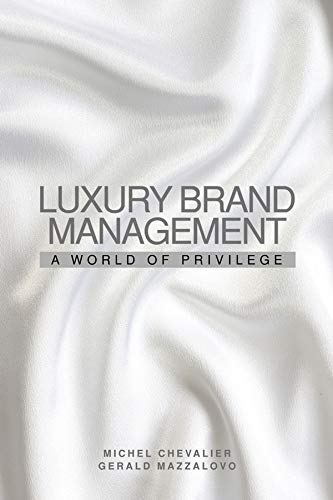9780470823262: Luxury Brand Management: A World of Privilege