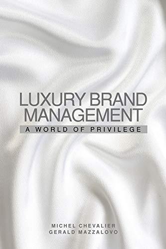 9780470823262: Luxury Brand Management: A World of Privilege