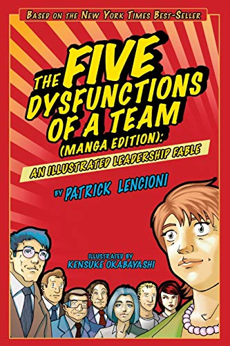 9780470823385: The Five Dysfunctions of a Team, Manga Edition: An Illustrated Leadership Fable