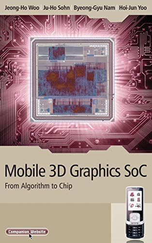 9780470823774: Mobile 3D Graphics SoC: From Algorithm to Chip