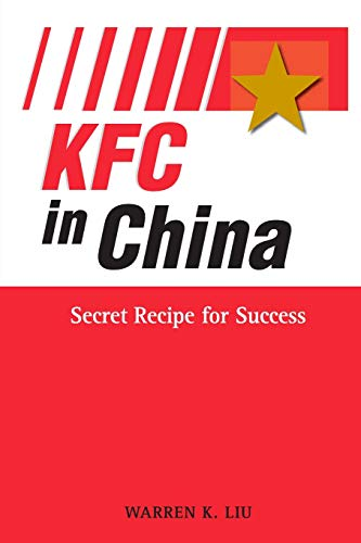 KFC in China : Secret Recipe for: Warren Liu