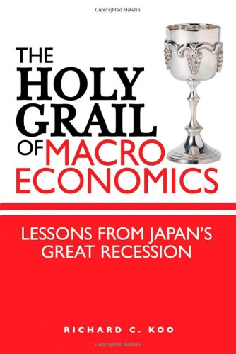 9780470823873: The Holy Grail of Macroeconomics: Lessons from Japan's Great Recession