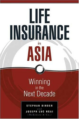 9780470824405: Life Insurance in Asia: Winning in the Next Decade