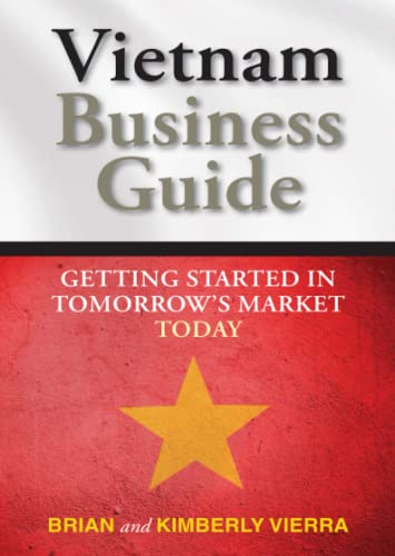 9780470824528: Vietnam Business Guide: Getting Started in Tomorrow's Market Today