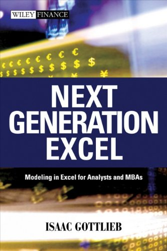 9780470824733: Next Generation Excel: Modeling in Excel for Analysts and MBAs (Wiley Finance Series)