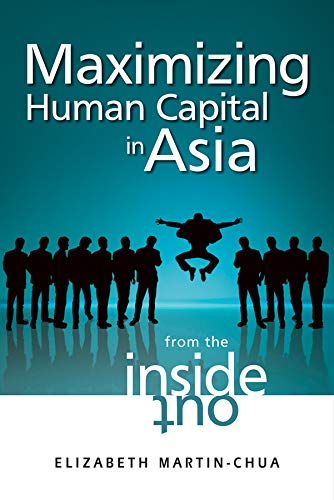 9780470824795: Maximizing Human Capital in Asia: From the Inside Out
