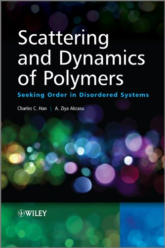 9780470824825: Scattering and Dynamics of Polymers: Seeking Order in Disordered Systems
