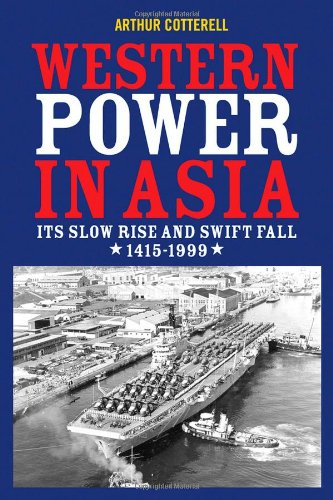 9780470824894: Western Power in Asia: Its Slow Rise and Swift Fall, 1415 - 1999