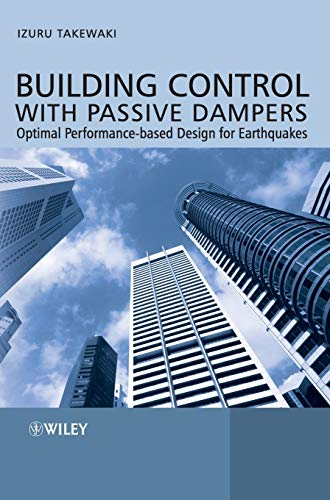 9780470824917: Building Control with Passive Dampers: Optimal Performance-based Design for Earthquakes