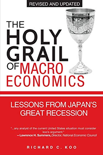 9780470824948: The Holy Grail of Macroeconomics (Revised Edition) - Lessons From Japan's Great Recession: Lessons from Japan's Great Recession