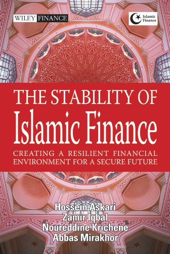 9780470825198: The Stability of Islamic Finance: Creating a Resilient Financial Environment for a Secure Future (Wiley Finance)