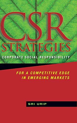 9780470825204: CSR Strategies: Corporate Social Responsibility for a Competitive Edge in Emerging Markets