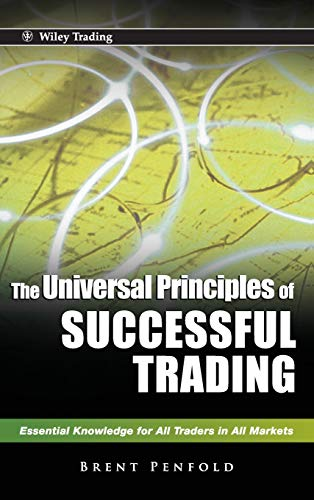 9780470825808: The Universal Principles of Successful Trading: Essential Knowledge for All Traders in All Markets