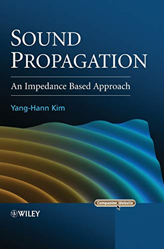 9780470825839: Sound Propagation: An Impedance Based Approach