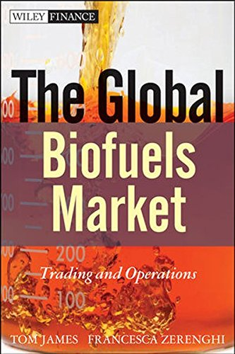 9780470826003: The Global Biofuels Market: Trading and Operations (Wiley Finance)