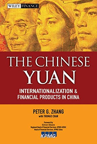 9780470827376: The Chinese Yuan: Internationalization and Financial Products in China